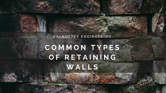 Common Types of Retaining Walls